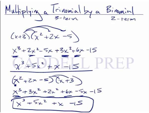 Multiplying a Trinomial by a Binomial
