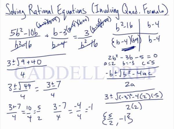 Solving Rational Equations by using the Quadratic Formula